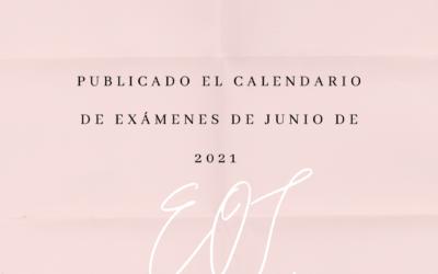 Calendario exámenes junio 2021